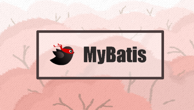MyBatis Tutorial