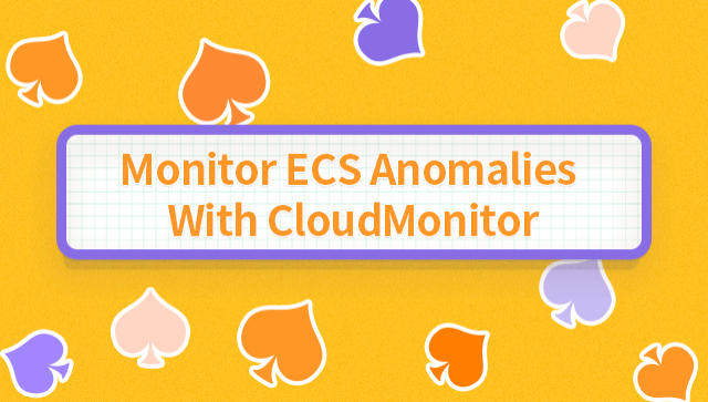 Monitor ECS Anomalies With CloudMonitor