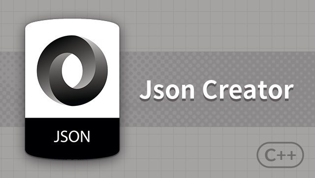 Implement Json Creator with C++