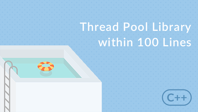 Thread pool library with C++ within 100 lines