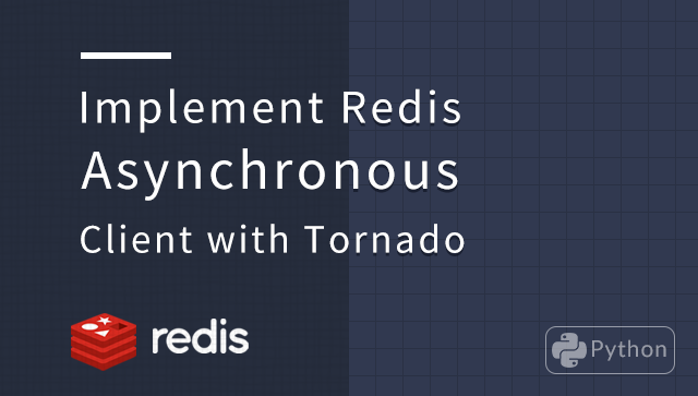 Implement Redis Asynchronous Client with Tornado