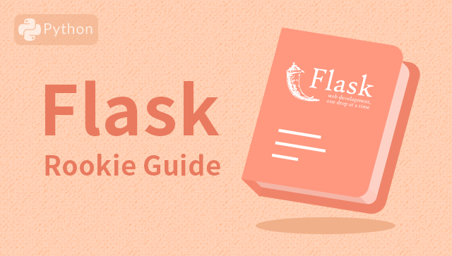 Flask Rookie Guide